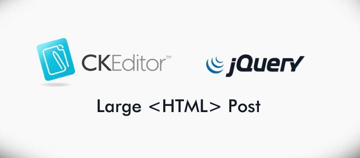ajax ile ckeditor html veri gönderimi